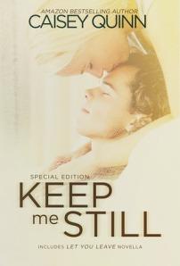 keepmestill